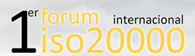 Se celebra en España la primera edición del Fórum Internacional ISO 20000
