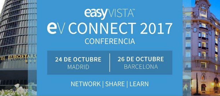 EasyVista celebra EVConnect 2017, su conferencia anual de clientes en Madrid y Barcelona
