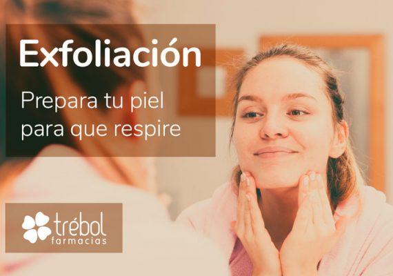 Farmacias Trébol nos muestra los beneficios de la exfoliación para tu piel